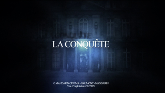 LA CONQUETE – Movie