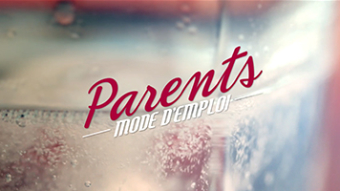 FRANCE 2 – Parents Mode d'Emploi