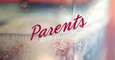 PARENTS MODE EMPLOI