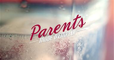 PARENTS MODE EMPLOI