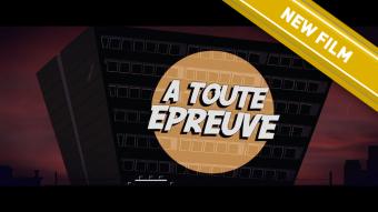 A TOUTE EPREUVE – Movie