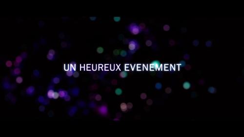 UN HEUREUX EVENEMENT